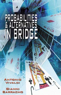 >Probabilities & Alternatives in Bridge