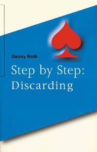 >Step by Step: Discarding