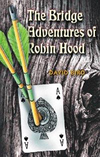 >The Bridge Adventures of Robin Hood